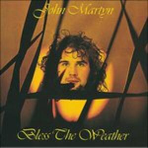 Bless the Weather - Vinile LP di John Martyn