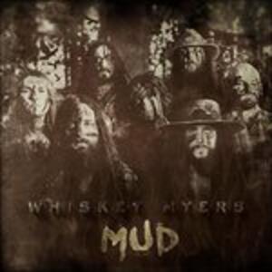 Mud - Vinile LP di Whiskey Myers