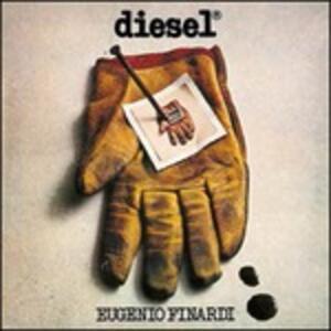 Diesel - Vinile LP di Eugenio Finardi