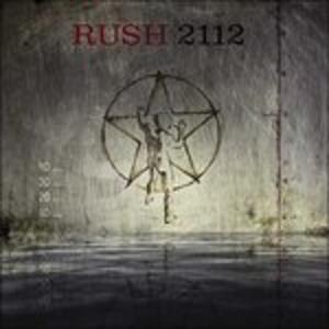 2112 - Vinile LP + CD Audio + DVD di Rush