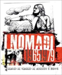 CD I Nomadi 1965-1979. Diario di viaggio di Augusto e Beppe di Nomadi 0