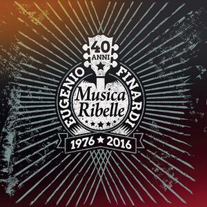 40 Anni di musica ribelle - Vinile LP di Eugenio Finardi