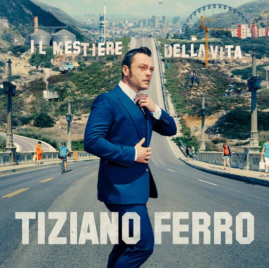 Il mestiere della vita - CD Audio di Tiziano Ferro