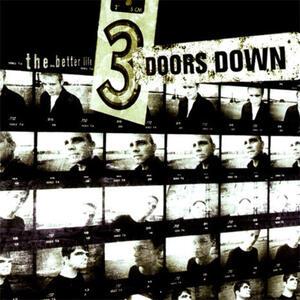 Better Life - Vinile LP di 3 Doors Down