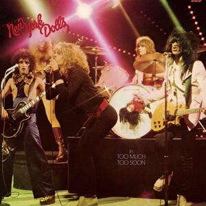 Too Much Too Soon - Vinile LP di New York Dolls