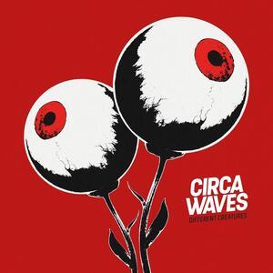 Different Creatures - CD Audio di Circa Waves