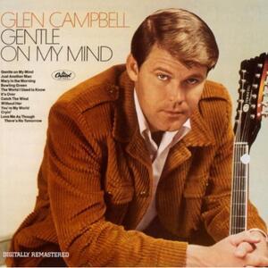 Gentle on My Mind - Vinile LP di Glen Campbell