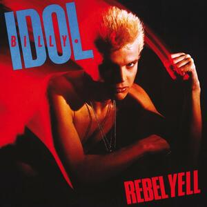 Rebel Yell - Vinile LP di Billy Idol