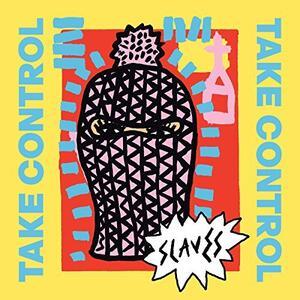 Take Control - Vinile LP di Slaves