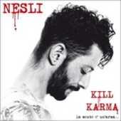 CD Kill Karma la mente è un'arma Nesli