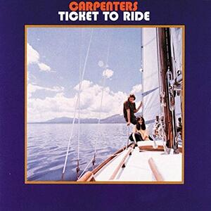 Ticket To Ride - Vinile LP di Carpenters