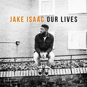 Our Lives - Vinile LP di Jake Isaac