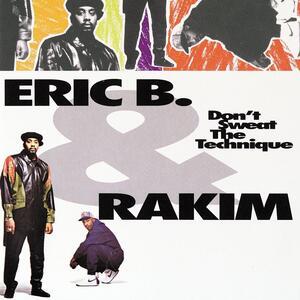 Vinile Don't Sweat the Technique Rakim Eric B