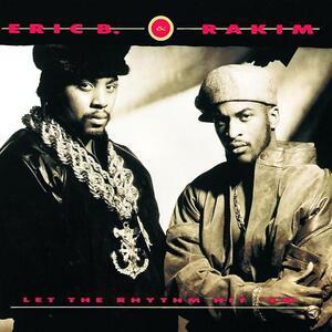 Let the Rhythm Hit 'Em - Vinile LP di Rakim,Eric B