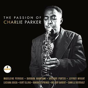 The Passion of Charlie Parker - Vinile LP