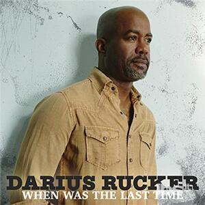 When Was the Last Time - Vinile LP di Darius Rucker