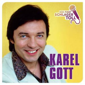 Ich Find' Schlager Toll - CD Audio di Karel Gott