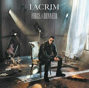 CD Force & Honneur Lacrim