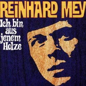 Ich Bin Aus Jenem Holze - Vinile LP di Reinhard Mey