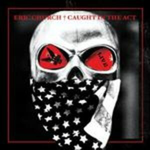 Caught in the Act Live - Vinile LP di Eric Church