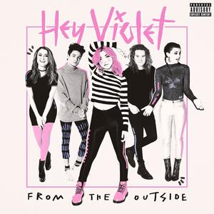 From the Outside - Vinile LP di Hey Violet