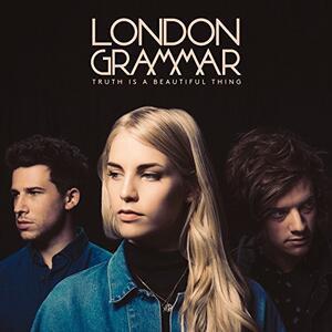 Truth Is a Beautiful Thing - CD Audio di London Grammar