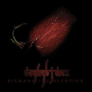 Dismantling Devotion - Vinile LP di Daylight Dies
