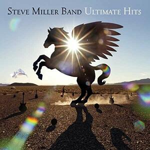 Ultimate Hits - CD Audio di Steve Miller