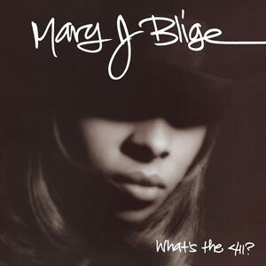 What's the 411 - Vinile LP di Mary J. Blige