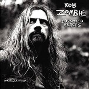Educated Horse - Vinile LP di Rob Zombie