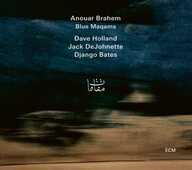 CD Blue Maqams Anouar Brahem Jack DeJohnette Django Bates