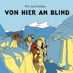 Von Hier an - Vinile LP di Wir Sind Helden