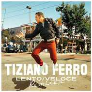 Vinile Lento-Veloce Remixes Tiziano Ferro