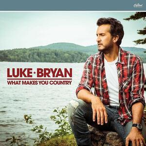 What Makes You Country - Vinile LP di Luke Bryan