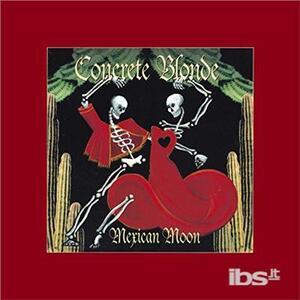 Mexican Moon - Vinile LP di Concrete Blonde