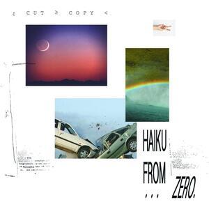 Haiku from Zero - Vinile LP di Cut Copy