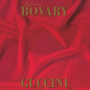 Signora Bovary - Vinile LP di Francesco Guccini