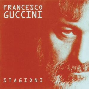 Stagioni - Vinile LP di Francesco Guccini
