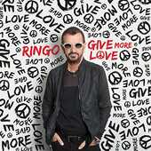 CD Give More Love Ringo Starr