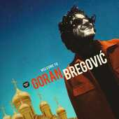 CD Welcome to Goran Bregovic Goran Bregovic