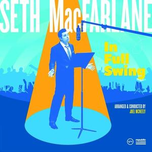 In Full Swing - Vinile LP di Seth MacFarlane