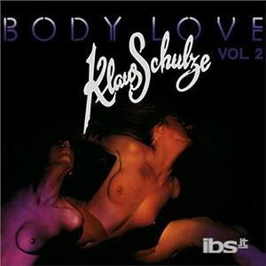 Body Love 2 - O.S.T. - Vinile LP di Klaus Schulze