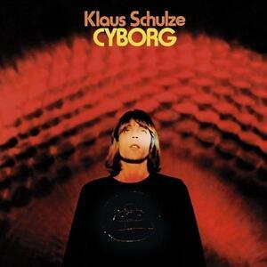 Cyborg - Vinile LP di Klaus Schulze