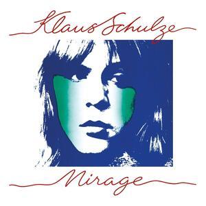 Mirage - Vinile LP di Klaus Schulze