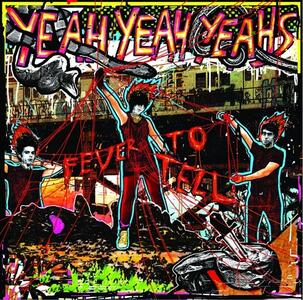 Fever to Tell - Vinile LP di Yeah Yeah Yeahs