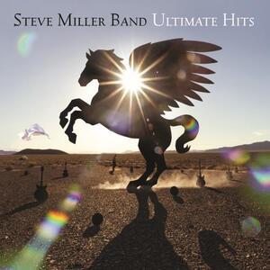 Ultimate Hits - Vinile LP di Steve Miller