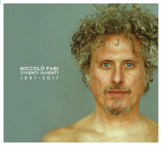 Diventi inventi 1997-2017 - CD Audio di Niccolò Fabi