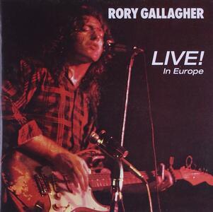 Live! In Europe - Vinile LP di Rory Gallagher