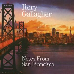 Notes from San Francisco - Vinile LP di Rory Gallagher