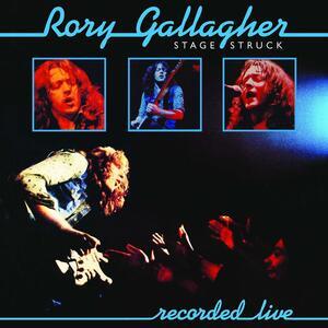 Stage Struck - Vinile LP di Rory Gallagher